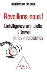 Dernières parutions sur Intelligence artificielle, Réveillons-nous !