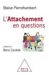 Dernières parutions sur Essais, L'attachement en questions
