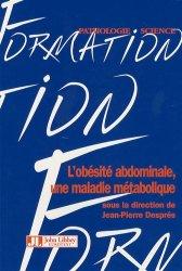 Dernières parutions dans Formation, L'obésité abdominale, une maladie métabolique