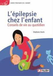 Souvent acheté avec Dictionnaire de la responsabilité sociale en santé, le L'épilepsie chez l'enfant