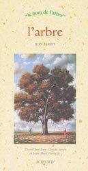 Souvent acheté avec Poissons des lacs naturels français, le L'arbre