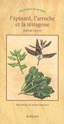 Dernières parutions dans Chroniques du potager, L'épinard, l'arroche et la tétragone