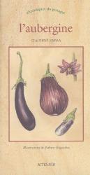 Dernières parutions dans Chroniques du potager, L'aubergine