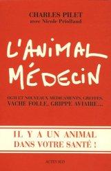 Dernières parutions dans Essais science, L'animal médecin