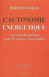 Dernières parutions dans Essais sciences, L'Autonomie énergétique