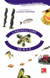 Souvent acheté avec Je suis... salarié aquacole, le L'aquaculture de A à Z