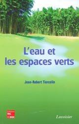 Dernières parutions sur Entretien des espaces verts, L'eau et les espaces verts