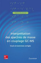Souvent acheté avec La médication officinale, le L'interprétation des spectres de masse en couplage GC-MS
