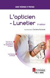 Dernières parutions sur Opticien, L'opticien-lunetier