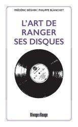 Dernières parutions sur Objets d'art et collections, L'art de ranger ses disques