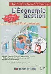 Dernières parutions sur CAP et Bac PSE, L'Économie Gestion pour la filière Santé Environnement Tome 2