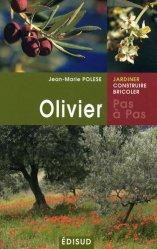 Dernières parutions dans Pas à pas, L'olivier pas à pas