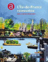 Dernières parutions dans Le Mook, L'Ile-de-France réinventée