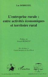 Dernières parutions dans Droit et Espace Rural, L'entreprise rurale : entre activités économiques et territoire rural