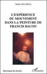 Dernières parutions dans Mouvement des Savoirs, L'expérience du mouvement dans la peinture de Francis Bacon