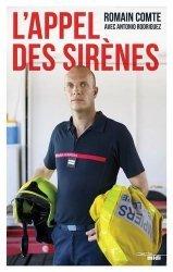 Dernières parutions sur Pompiers, L'appel des sirènes. Vocation : sapeur-pompier