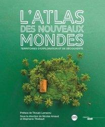 Dernières parutions sur Géographie, L'atlas des nouveaux mondes