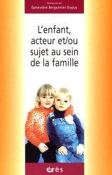 Dernières parutions dans Petite enfance et parentalité, L'enfant, acteur et/ou sujet au sein de la famille