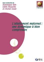 Dernières parutions sur Allaitement, L'allaitement maternel : une dynamique à bien comprendre