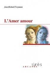 Dernières parutions dans Hypothèses, L'Amer amour. L'A-mère (a)mourre - Huit versions