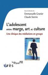 Dernières parutions dans La vie devant eux, L'adolescent entre marge, art et culture