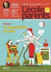 Dernières parutions dans L'école des parents, L'école des parents N° 623
