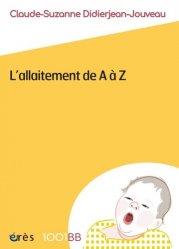 Dernières parutions dans 1001 BB, L'allaitement de A à Z