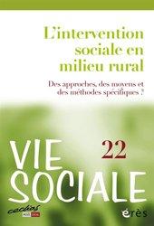 Dernières parutions dans Vie sociale, L'intervention sociale en milieu rural - Des approches, des moyens et des méthodes