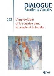 Dernières parutions dans Dialogue, L'imprévisibilité dans le couple et la famille