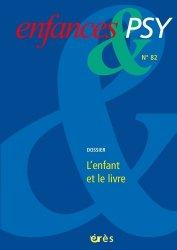 Dernières parutions dans Enfances & PSY, L'enfant et le livre