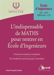 Dernières parutions dans Invictus, L'indispensable des maths pour entrer en Ecole d'Ingénieurs