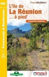 Dernières parutions dans Topo Guides, L'île de La Réunion... à pied