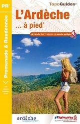 Dernières parutions sur Guides de randonnée, L'ardèche... à pied