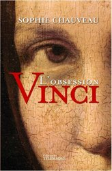 Dernières parutions sur Histoire et philosophie des sciences, L'obsession Vinci