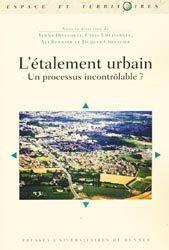 Dernières parutions dans Espaces et territoires, L'étalement urbain