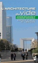 Dernières parutions dans Essais, L'architecture du vide