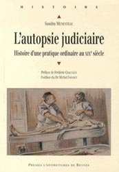 Dernières parutions dans Histoire et Patrimoine en Touraine, L'autopsie judiciaire