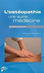 Souvent acheté avec Médecine du sport et thérapies manuelles, le L'ostéopathie, une autre médecine