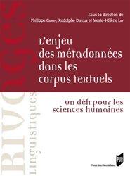 Dernières parutions dans Rivages linguistiques, L'enjeu des métadonnées dans les corpus textuels