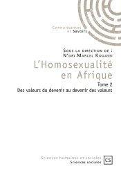 Dernières parutions sur Homosexualité, L'homosexualité en Afrique. Tome 2, Des valeurs du devenir au devenir des valeurs