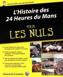 Dernières parutions dans Pour les Nuls, L'histoire des 24 heures du Mans pour les nuls