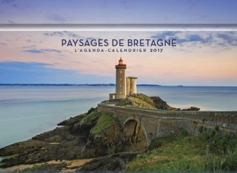 Nouvelle édition L'agenda-calendrier paysages de Bretagne 2017