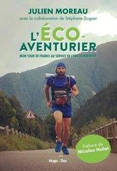 Dernières parutions sur Biodiversité - Ecosystèmes, L'eco aventurier