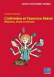 Dernières parutions dans Exercice professionnel infirmier, L'infirmière et l'exercice libéral