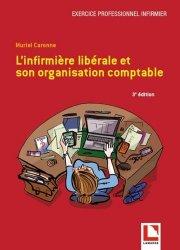 Dernières parutions sur Vie de l'infirmière, L'infirmière libérale et son organisation comptable