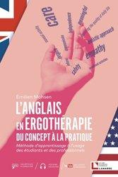 Dernières parutions sur Ergothérapie - Psychomotricité - Podologie, L'anglais en ergothérapie
