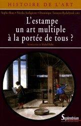 Dernières parutions dans Histoire de l'art, L'estampe, un art multiple à la portée de tous ?