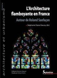 Dernières parutions sur Architecture sacrée, L'architecture flamboyante en France