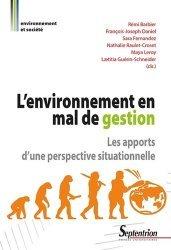 Dernières parutions sur Economie et politiques de l'écologie, L'environnement en mal de gestion