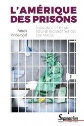 Dernières parutions dans Histoire et Civilisations, L'Amérique des prisons. Origines et bilan d'une incarcération de masse